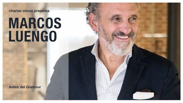 Marcos Luengo: antes del glamour