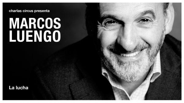 Marcos Luengo: «La lucha»