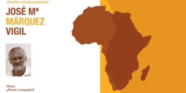 Jose Mª Márquez Vigil: África: ¿Parón o empujón?