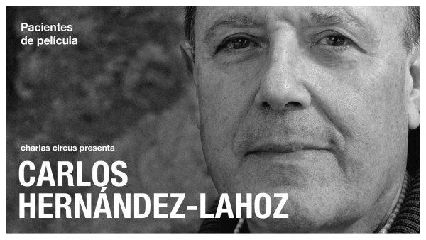 """Carlos Hernández-Lahoz: """"Pacientes de Película"""""""