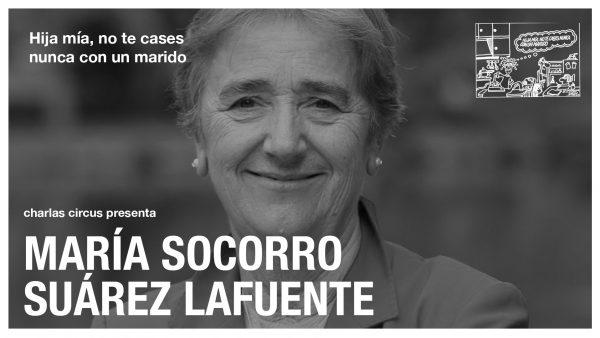 María Socorro : «Hija mía, no te cases nunca con un marido»