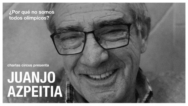 Juanjo Azpeitia: «¿Por qué no somos todos olímpicos?